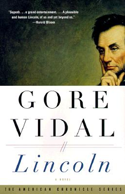 Lincoln: A Novel (The American Chronicle Series), Gore Vidal