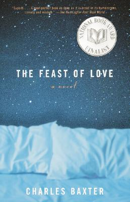 The Feast of Love: A Novel, Baxter, Charles