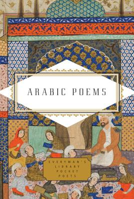 Image for Arabic Poems (Everyman's Library Pocket Poets Series)