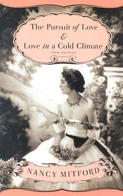 Image for The Pursuit of Love & Love in a Cold Climate: Two Novels