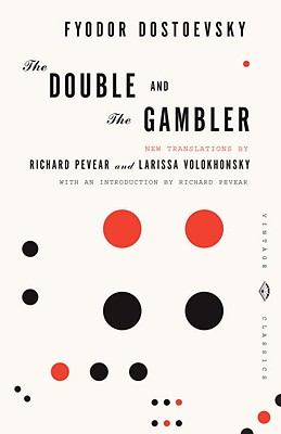 The Double and The Gambler, FYODOR DOSTOEVSKY