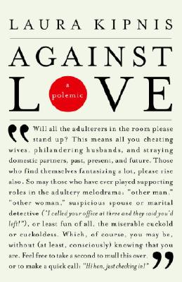 Image for Against Love: A Polemic