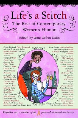 Image for Life's a Stitch: The Best of Contemporary Women's Humor