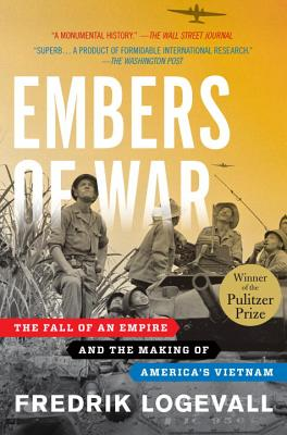 Image for Embers of War: The Fall of an Empire and the Making of America's Vietnam