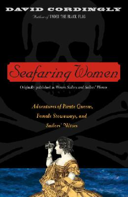 "Image for ""Seafaring Women: Adventures of Pirate Queens, Female Stowaways, and Sailors' Wives"""
