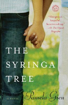 The Syringa Tree: A Novel, Pamela Gien