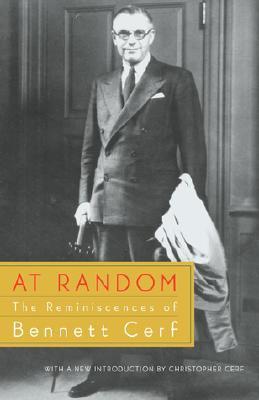 At Random: The Reminiscences of Bennett Cerf, Cerf, Bennett
