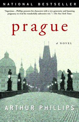 Prague: A Novel, Phillips, Arthur