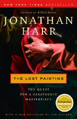 Image for Lost Painting: The Quest for a Caravaggio Masterpiece