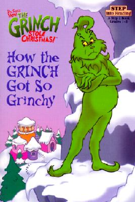 Image for How The Grinch Got So Grinchy