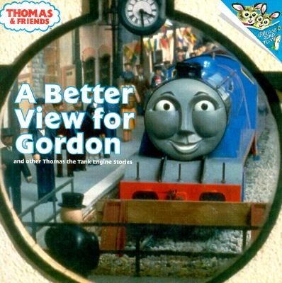 Image for A Better View for Gordon (Thomas & Friends): And Other Thomas the Tank Engine Stories (Pictureback(R))
