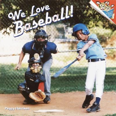 Image for We Love Baseball! (Pictureback(R))