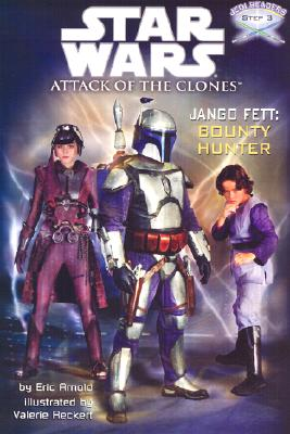 Image for Jango Fett: Bounty Hunter (Star Wars: Attack of the Clones / Jedi Readers, Step 3)
