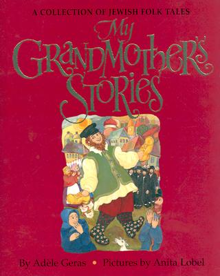 Image for My Grandmother's Stories: A Collection of Jewish Folk Tales