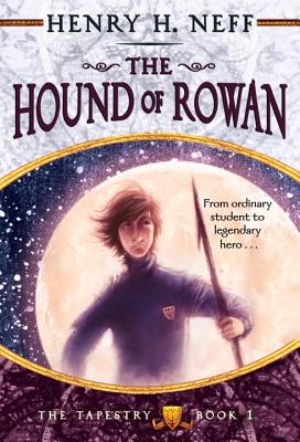 Image for The Hound of Rowan: Book One of The Tapestry