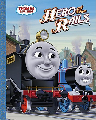 Image for Hero of the Rails (Thomas & Friends)