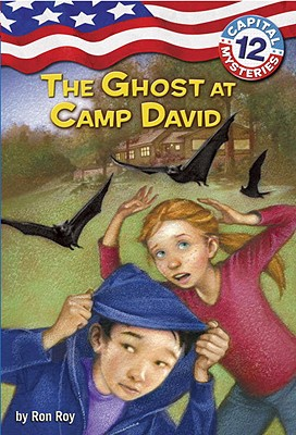 Image for Capital Mysteries #12: The Ghost at Camp David