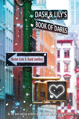 DASH & LILY'S BOOK OF DARES, COHN, RACHEL