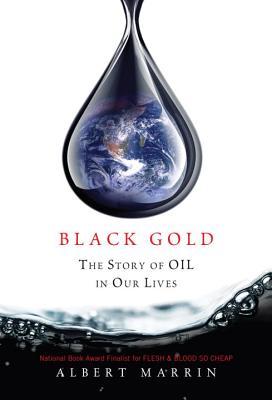 Black Gold, ALBERT MARRIN