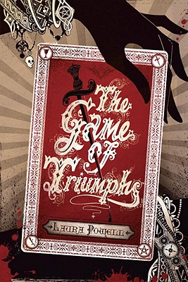The Game of Triumphs, Laura Powell