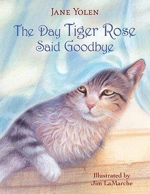 Image for The Day Tiger Rose Said Goodbye