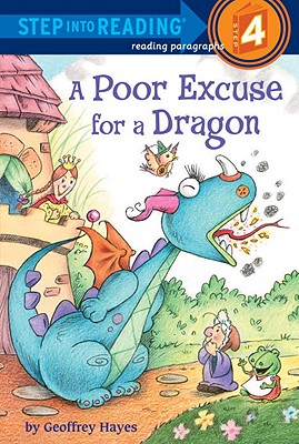 A Poor Excuse for a Dragon (Step into Reading), Geoffrey Hayes