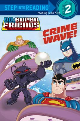 Crime Wave! (DC Super Friends) (Step into Reading), Billy Wrecks