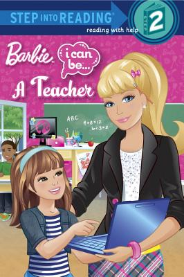 I Can Be a Teacher (Barbie) (Step into Reading), Man-Kong, Mary