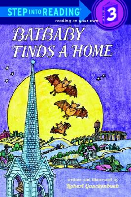 Image for Batbaby Finds a Home (Step-Into-Reading, Step 3) by Quackenbush, Robert
