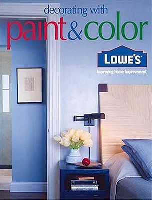 Lowes Decorating with Paint & Color (Lowe's Home Improvement)