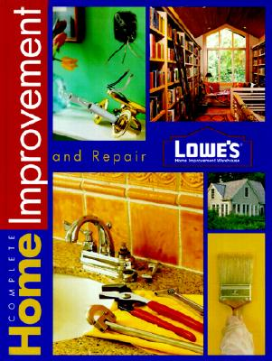 Image for Lowes Complete Home Improvement (Lowe's Home Improvement)