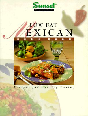 Image for Low-Fat Mexican Cook Book: Recipes for Healthy Eating