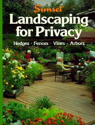 Landscaping for Privacy, Sunset Books