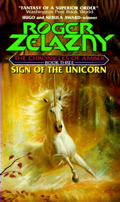 Image for Sign of the Unicorn: Book Three of The Chronicles of Amber