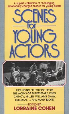 """Scenes for Young Actors, """"Cohen, Lorraine, P., Stephen Cohen"""""""