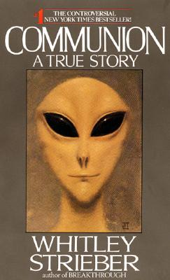 Communion: A True Story, Whitley Strieber