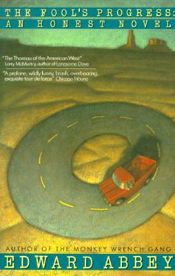 The Fool's Progress: An Honest Novel, Abbey, Edward