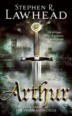 Arthur, STEPHEN R. LAWHEAD