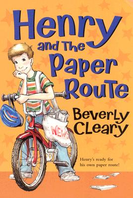 Image for Henry and the Paper Route (Henry Huggins)