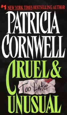 Image for Cruel & Unusual (Kay Scarpetta Mysteries (Paperback))