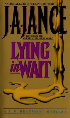 Lying in Wait: A J.P. Beaumont Mystery, J.A. JANCE