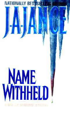 Name Withheld: A J.P. Beaumont Mystery, J.A. JANCE
