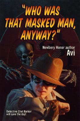 Image for 'Who Was That Masked Man, Anyway?'