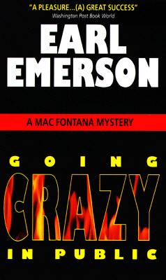 Image for Going Crazy in Public: A Mac Fontana Mystery