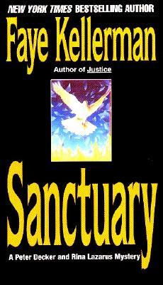 Sanctuary (Peter Decker & Rina Lazarus Novels (Paperback)), FAYE KELLERMAN