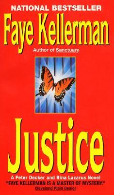 Justice (Decker/Lazarus Novels), Kellerman, Faye
