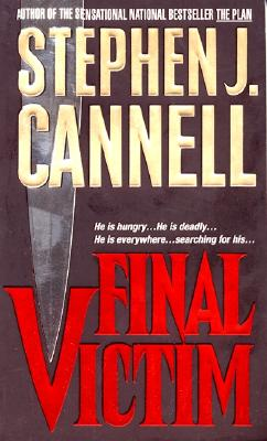 Final Victim, Cannell, Stephen J.