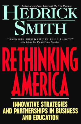 Image for Rethinking America : Innovative Strategies and Partnerships in Business and Education