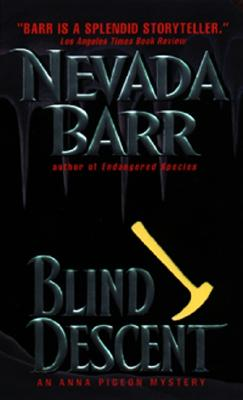 Image for Blind Descent:: An Anna Pigeon Mystery (Anna Pigeon Mysteries (Paperback))