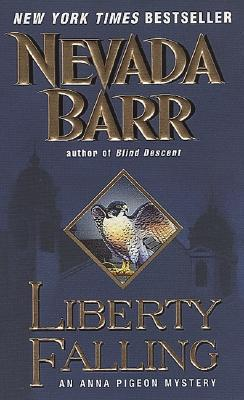 Image for Liberty Falling: An Anna Pigeon Mystery